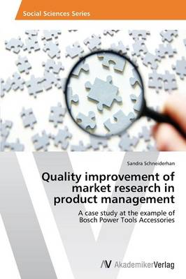Quality Improvement of Market Research in Product Management (Paperback)