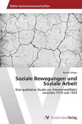 Soziale Bewegungen Und Soziale Arbeit (Paperback)