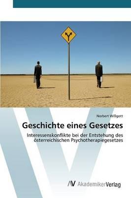 Geschichte Eines Gesetzes (Paperback)