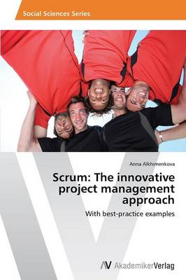 Scrum: The Innovative Project Management Approach (Paperback)
