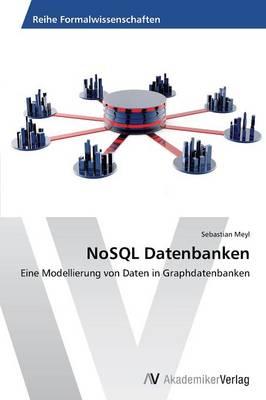 Nosql Datenbanken (Paperback)