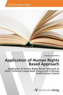 Application of Human Rights Based Approach (Paperback)