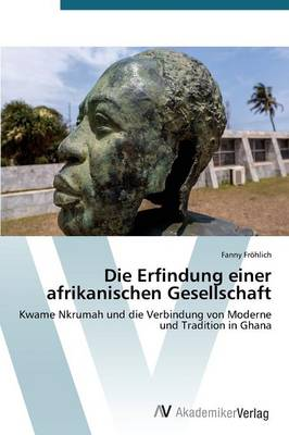 Die Erfindung Einer Afrikanischen Gesellschaft (Paperback)
