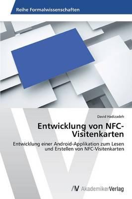 Entwicklung Von Nfc-Visitenkarten (Paperback)