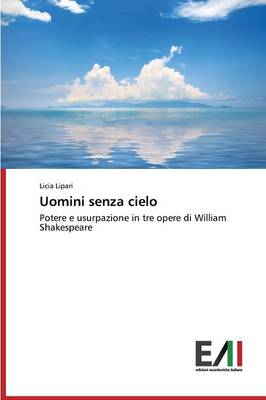 Uomini Senza Cielo (Paperback)