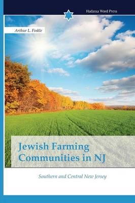 Jewish Farming Communities in NJ (Paperback)