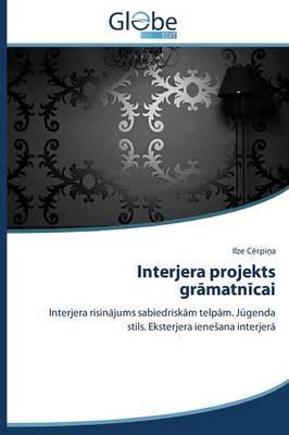 Interjera Projekts Gr Matn Cai (Paperback)