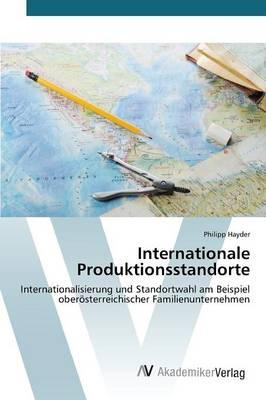 Internationale Produktionsstandorte (Paperback)