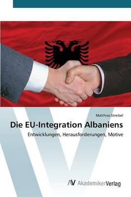 Die Eu-Integration Albaniens (Paperback)