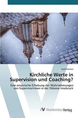 Kirchliche Werte in Supervision Und Coaching? (Paperback)