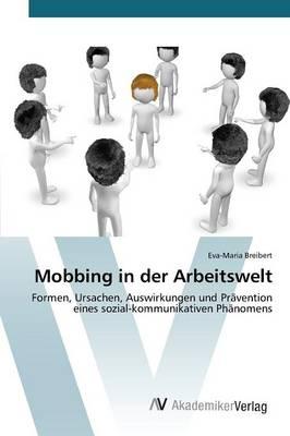 Mobbing in Der Arbeitswelt (Paperback)