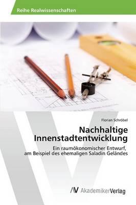 Nachhaltige Innenstadtentwicklung (Paperback)