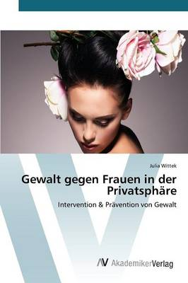 Gewalt Gegen Frauen in Der Privatsphare (Paperback)