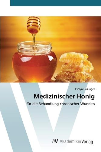Medizinischer Honig (Paperback)