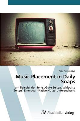 Music Placement in Daily Soaps (Paperback)