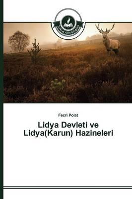 Lidya Devleti Ve Lidya(karun) Hazineleri (Paperback)