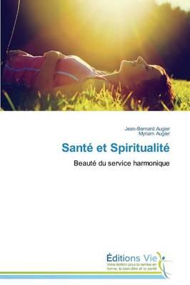 Sant� Et Spiritualit� - Omn.Vie (Paperback)
