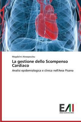 La Gestione Dello Scompenso Cardiaco (Paperback)