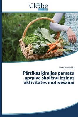 P Rtikas Mijas Pamatu Apguve Skol NU Izzi as Aktivit Tes Motiv Anai (Paperback)