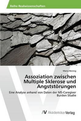 Assoziation Zwischen Multiple Sklerose Und Angststorungen (Paperback)