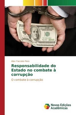 Responsabilidade Do Estado No Combate a Corrupcao (Paperback)