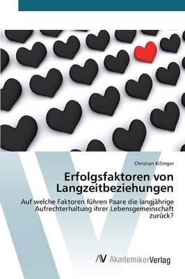 Erfolgsfaktoren Von Langzeitbeziehungen (Paperback)