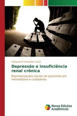 Depressao E Insuficiencia Renal Cronica (Paperback)