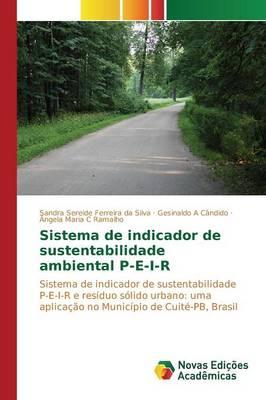 Sistema de Indicador de Sustentabilidade Ambiental P-E-I-R (Paperback)