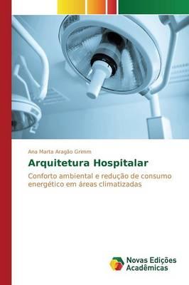 Arquitetura Hospitalar (Paperback)
