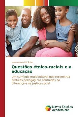 Questoes Etnico-Raciais E a Educacao (Paperback)