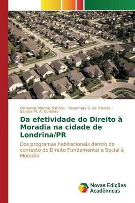 Da Efetividade Do Direito a Moradia Na Cidade de Londrina/PR (Paperback)