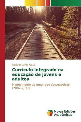 Curriculo Integrado Na Educacao de Jovens E Adultos (Paperback)