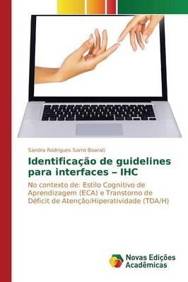 Identificacao de Guidelines Para Interfaces - Ihc (Paperback)