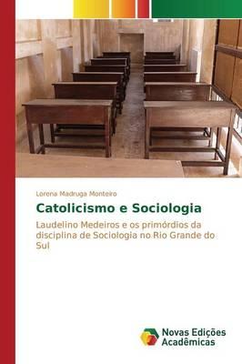 Catolicismo E Sociologia (Paperback)