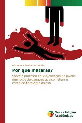 Por Que Mataras? (Paperback)