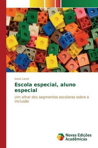 Escola Especial, Aluno Especial (Paperback)