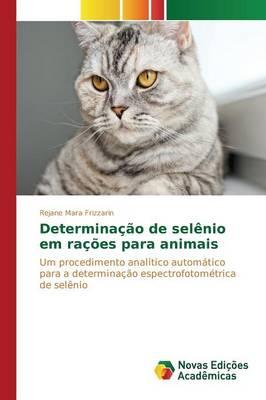 Determinacao de Selenio Em Racoes Para Animais (Paperback)