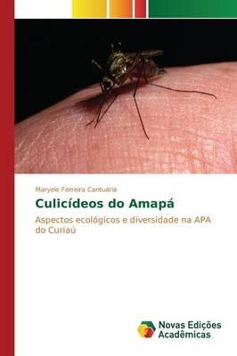 Culicideos Do Amapa (Paperback)