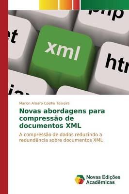 Novas Abordagens Para Compressao de Documentos XML (Paperback)
