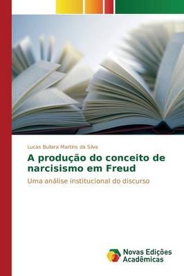 A Producao Do Conceito de Narcisismo Em Freud (Paperback)
