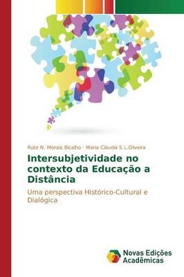 Intersubjetividade No Contexto Da Educacao a Distancia (Paperback)