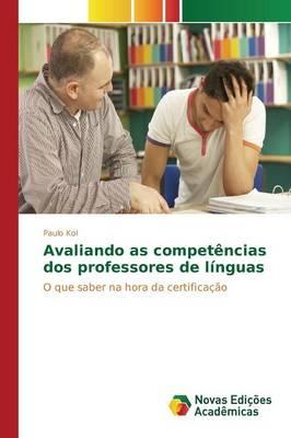 Avaliando as Competencias DOS Professores de Linguas (Paperback)
