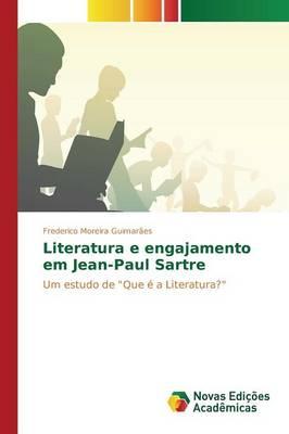 Literatura E Engajamento Em Jean-Paul Sartre (Paperback)