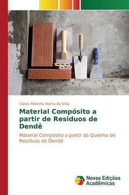 Material Composito a Partir de Residuos de Dende (Paperback)