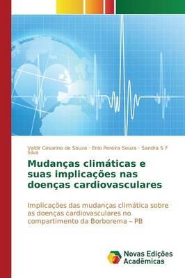 Mudancas Climaticas E Suas Implicacoes NAS Doencas Cardiovasculares (Paperback)