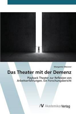 Das Theater Mit Der Demenz (Paperback)