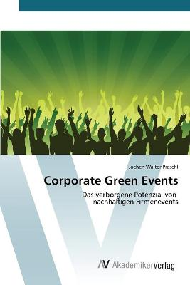 Corporate Green Events (Paperback)