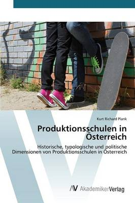 Produktionsschulen in Osterreich (Paperback)