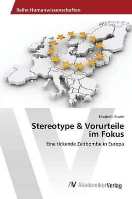 Stereotype & Vorurteile Im Fokus (Paperback)