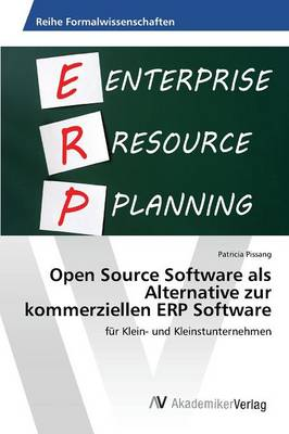Open Source Software ALS Alternative Zur Kommerziellen Erp Software (Paperback)